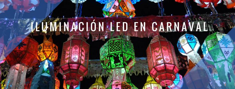 ILUMINACIÓN LED EN CARNAVALES