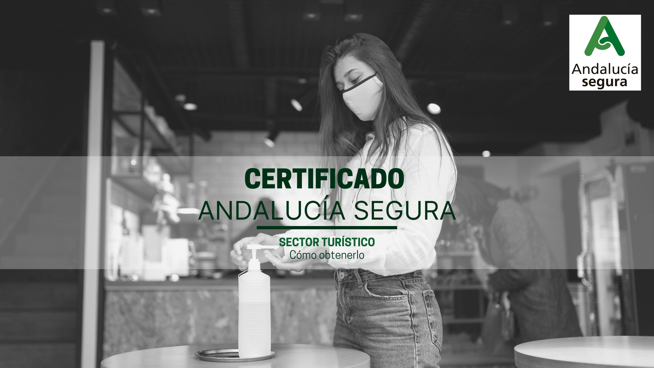 """Certificado """"Andalucía Destino Seguro"""" Qué es y cómo conseguirlo"""