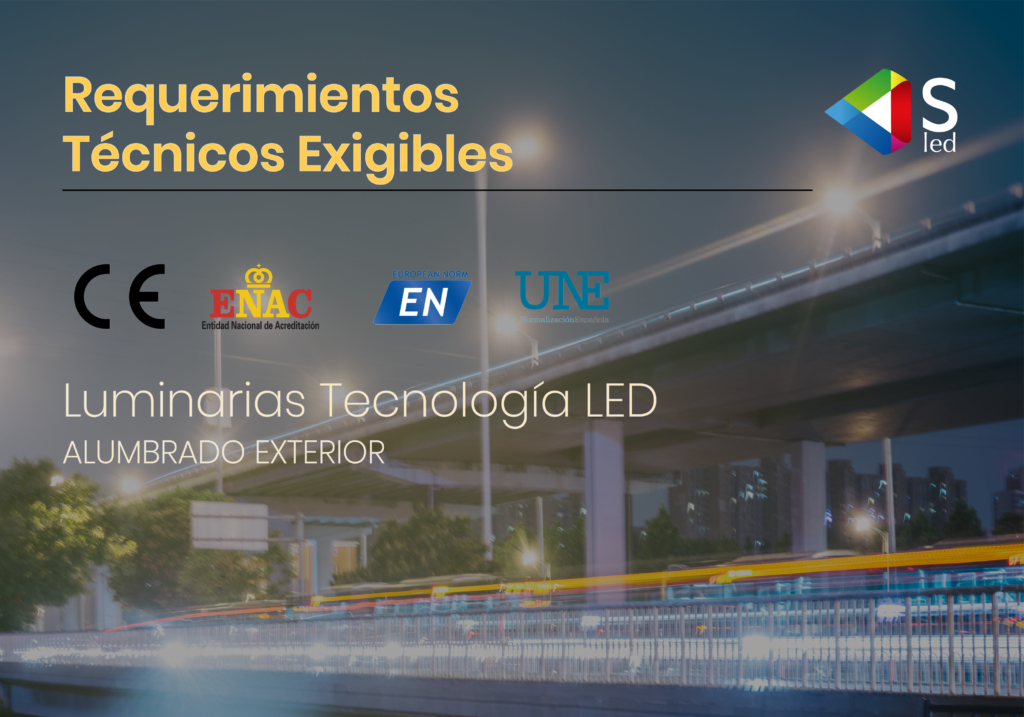 Requisitos Técnicos Exigibles Luminarias Tecnología LED
