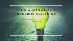 Cómo ahorrar en el consumo eléctrico