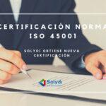 Nueva Certificación para Solydi: ISO 45001